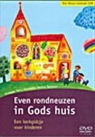 DVD - Even rondneuzen in Gods huis