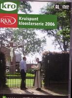 DVD - KRO - Kruispunt Kloosterserie 2006