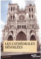 DVD - Les Cathédrales Dévoilées