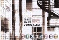 BOEK - Op weg naar Jeruzalem