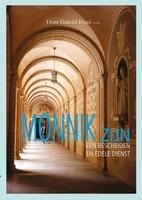 BOEK - Monnik zijn - een bescheiden en edele dienst