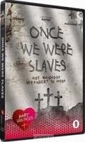 DVD - Once we were slaves - Hart van Pasen