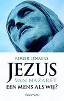 BOEK - Jezus van Nazaret, een mens als wij?