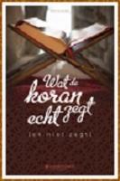 BOEK - Wat de Koran echt zegt (en niet zegt)