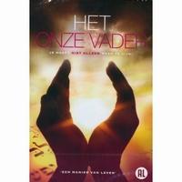 DVD - Het Onze Vader - Je hoeft niet meer alleen te zijn