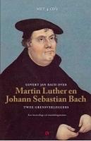 LUISTERBOEK - Maarten Luther en Johann Sebastian Bach