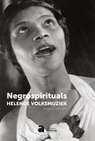 BOEK - Negrospirituals, helende volksmuziek