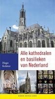BOEK - Alle kathedralen en basilieken van Nederland