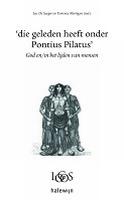 BOEK - Die geleden heeft onder Pontius Pilatus