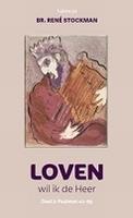 BOEK - Loven wil ik de Heer - wandeling doorheen de psalmen