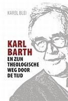 BOEK - Karl Barth en zijn theologische weg door de tijd