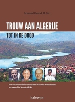 BOEK - Trouw aan Algerije tot in de dood