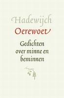 BOEK - Oerewoet - Gedichten over minne en beminnen