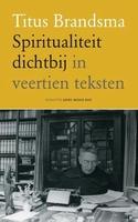 BOEK - Spiritualiteit dichtbij in veertien teksten