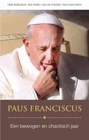 BOEK - Paus Franciscus, een bewogen en chaotisch jaar