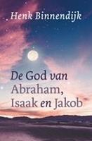 BOEK - De God van Abraham, Isaak en Jakob