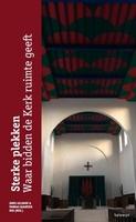 BOEK - Sterke plekken - Waar bidden de kerk ruimte geeft