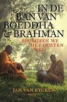 BOEK - In de ban van Boeddha & Brahman