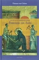 BOEK - De oudste verhalen over Franciscus van Assisi