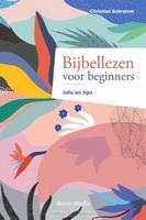 BOEK - Bijbellezen voor beginners, info en tips