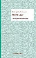 BOEK - André Louf - De wegen van de Geest