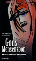 BOEK - Gods mensenzoon - Meditaties bij de kruisweg