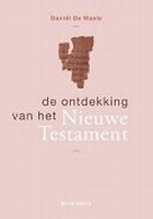 BOEK - De ontdekking van het Nieuwe Testament