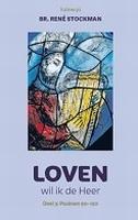 BOEK - Loven wil ik de Heer 3 -wandeling doorheen de psalmen