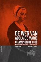 BOEK - De weg van Adélaïde Marie Champion de Cicé