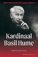 BOEK - Kardinaal Basil Hume - Een pelgrim die God zoekt