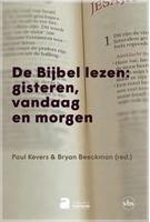 BOEK - De Bijbel lezen, gisteren, vandaag en morgen