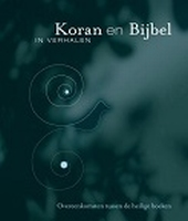 BOEK - Koran en Bijbel in verhalen