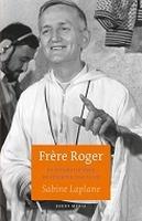 BOEK - Frère Roger - de biografie over de stichter van Taize