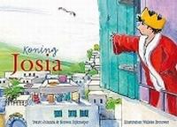 PEUTERSERIE - Verhalen voor jou - Koning Josia