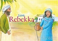 PEUTERSERIE - Verhalen voor jou - Lieve Rebecca