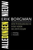 BOEK - Alle dingen nieuw -theologische visie voor 21ste eeuw