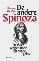 BOEK - De andere Spinoza - twee wegen nr/h ware geluk