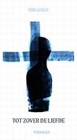 BOEKJE - tot zover de liefde - meditaties bij de kruisweg