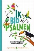 BOEK - Ik bid de psalmen - gebedendagboek voor kinderen