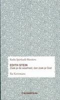 BOEK - Edith Stein - Zoek je de waarheid dan zoek je God