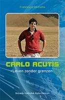 BOEK - Carlo Acutis - Leven zonder grenzen