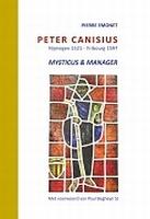 BOEK - Peter Canisius - mysticus & manager