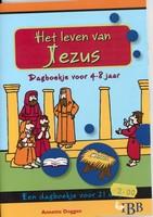 DOE-BOEKJE - Het leven van Jezus - 4-8 jaar