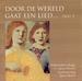 CD - Door de wereld gaat een lied - deel 09