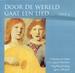 CD - Door de wereld gaat een lied - deel 06