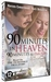 DVD - 90 Minutes in Heaven